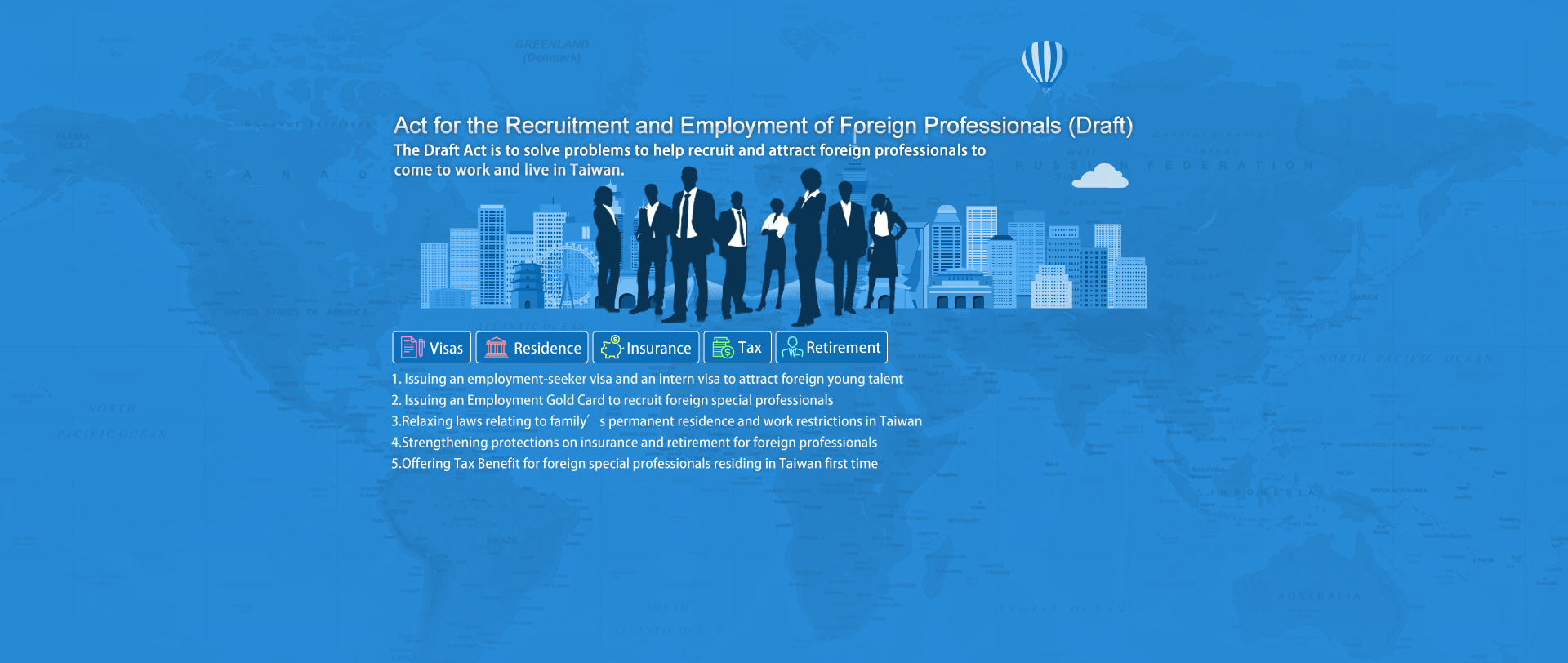 General Explanation of the Draft Act for the Recruitment and Employment of Foreign Professionals